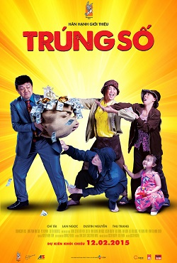 Poster phim Trúng Số của đạo diễn Dustin Nguyễn